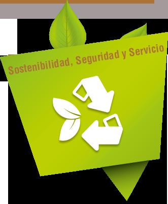 Sostenibilidad, seguridad y servicio